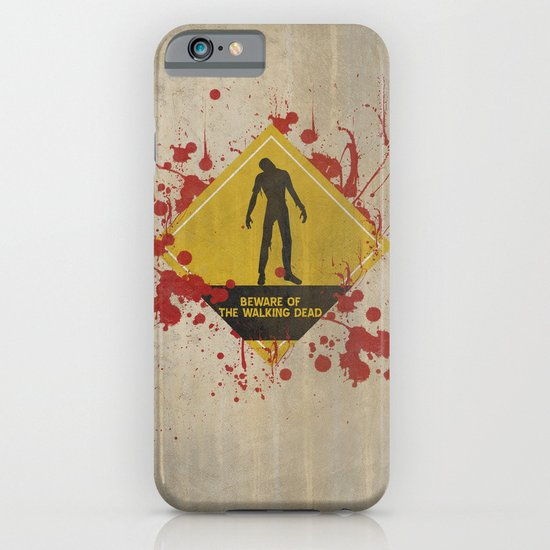 Beware of The Walking Dead iPhone & iPod Case