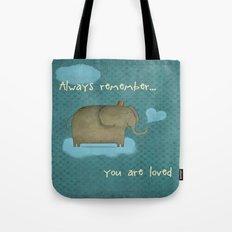 Always Remember Tote Bag