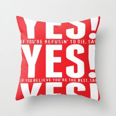 YES! YES! YES! Throw Pillow