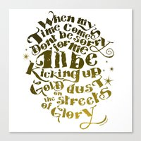 Kicking up gold dust on the streets of glory Canvas Print