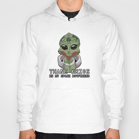 Thane Is My Space Boyfriend Hoody