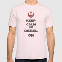 Keep Calm and Rebel On Mens Fitted Tee Light Pink SMALL