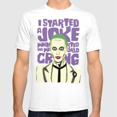 I Started A Joke Mens Fitted Tee White SMALL