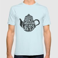 Best Things In Life Are … Mens Fitted Tee Light Blue SMALL