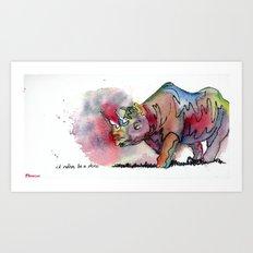 I'd rather be a rhino Art Print