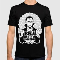 Bela Is My Homeboy Mens Fitted Tee Black SMALL