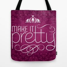 Make it Pretty Tote Bag