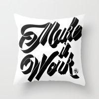Make It Work Throw Pillow