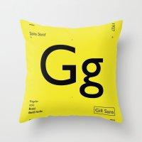 Gill Sans Throw Pillow