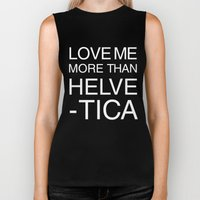 Love Helvetica Biker Tank