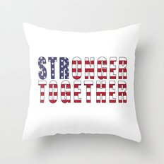 Stronger Together Throw Pillow