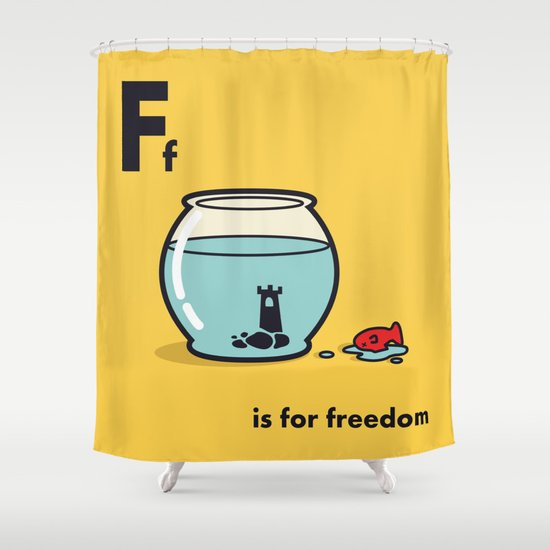 F is for freedom - the irony Shower Curtain