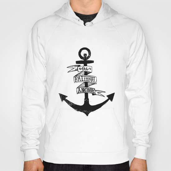 The Faithful Anchor Hoody