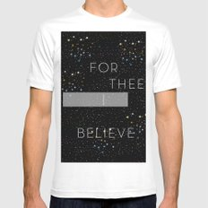 FOR THEE I BELIEVE White Mens Fitted Tee SMALL