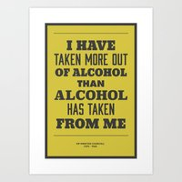 'I Have Taken More Out O… Art Print