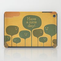 Have a Nice Day! iPad Case