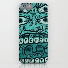 KEEP IT KREEPY iPhone 6s Slim Case
