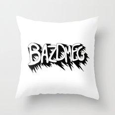 Bazdmeg Throw Pillow