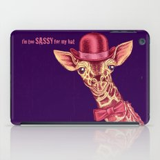I'm too SASSY for my hat! Pink Giraffe. iPad Case