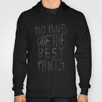 No Pants Are The Best Pa… Hoody