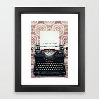 When Framed Art Print