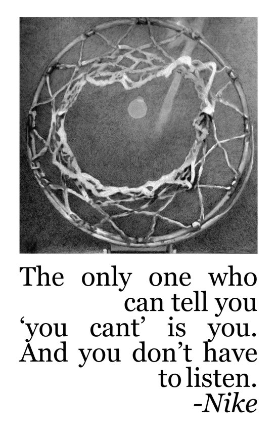 Don't Listen - Basketball Quote Art Print