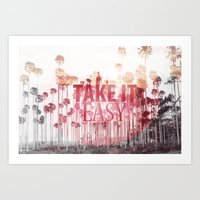 Take It Easy. Art Print