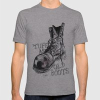 Tuff as old boots Mens Fitted Tee Athletic Grey SMALL