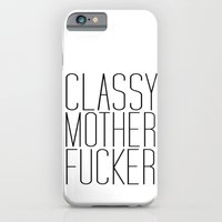 Classy Motherfucker iPhone 6 Slim Case