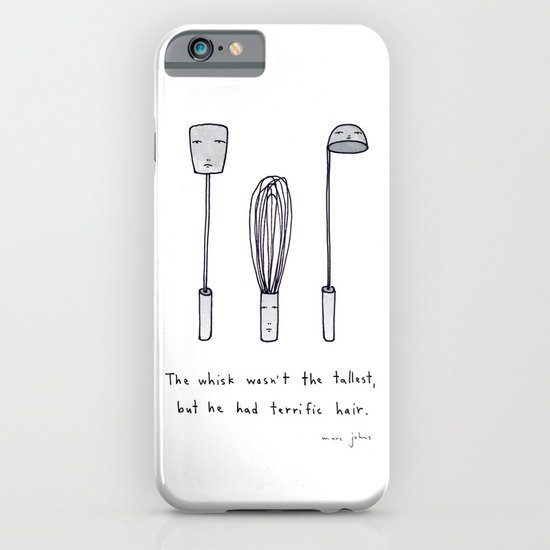 the whisk wasn't the tallest iPhone & iPod Case