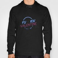 FU**YOU VALENTINE'S DAY Hoody