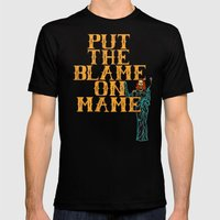 Put The Blame On Mame Mens Fitted Tee Black SMALL