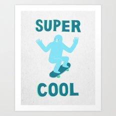 Super Cool Art Print