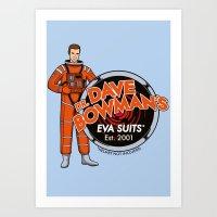 Dr. Dave Bowman's EVA Su… Art Print