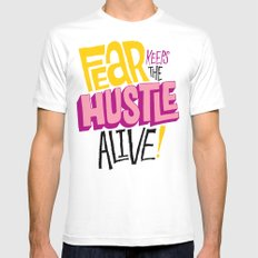 Fear keeps the Hustle Alive White Mens Fitted Tee SMALL