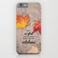 octobers. iPhone 6 Slim Case
