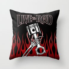 Live To Rod! Skeletons A… Throw Pillow