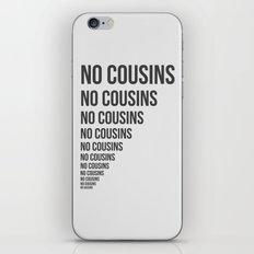 No Cousins iPhone & iPod Skin