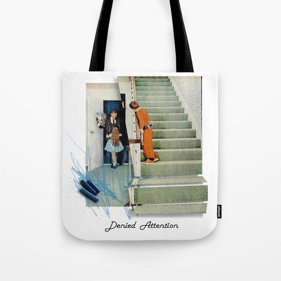 Denied Attention Tote Bag