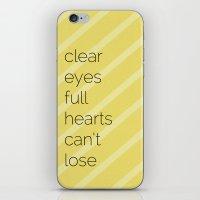 Clear Eyes, Full Hearts,… iPhone & iPod Skin
