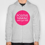 Positive Thinking Quote  Hoody