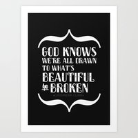 Beautiful & Broken Art Print