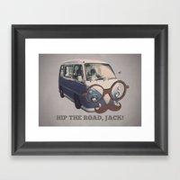 Hip The Road, Jack! Framed Art Print