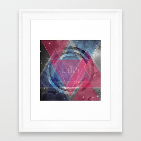 Craziness... let's go there. Framed Art Print