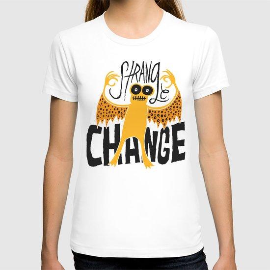 Strange Change T-shirt