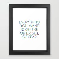 Everything You Want Framed Art Print