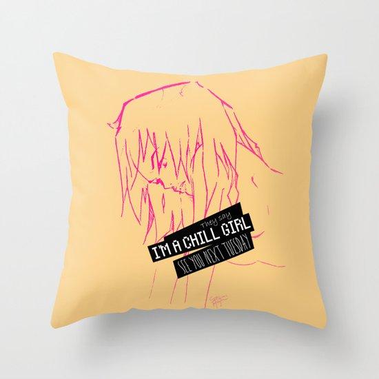 Chill Girl Throw Pillow