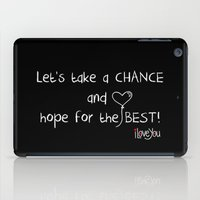 Let's Take A Chance iPad Case