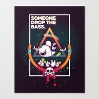 SOMEONE DROP THE BASS. (… Canvas Print