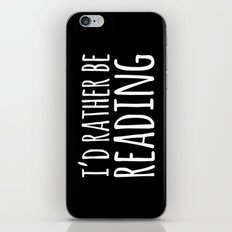 I'd Rather Be Reading - Inverted iPhone & iPod Skin